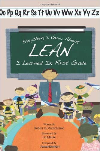 Everything I know about Lean I learned in first grade.