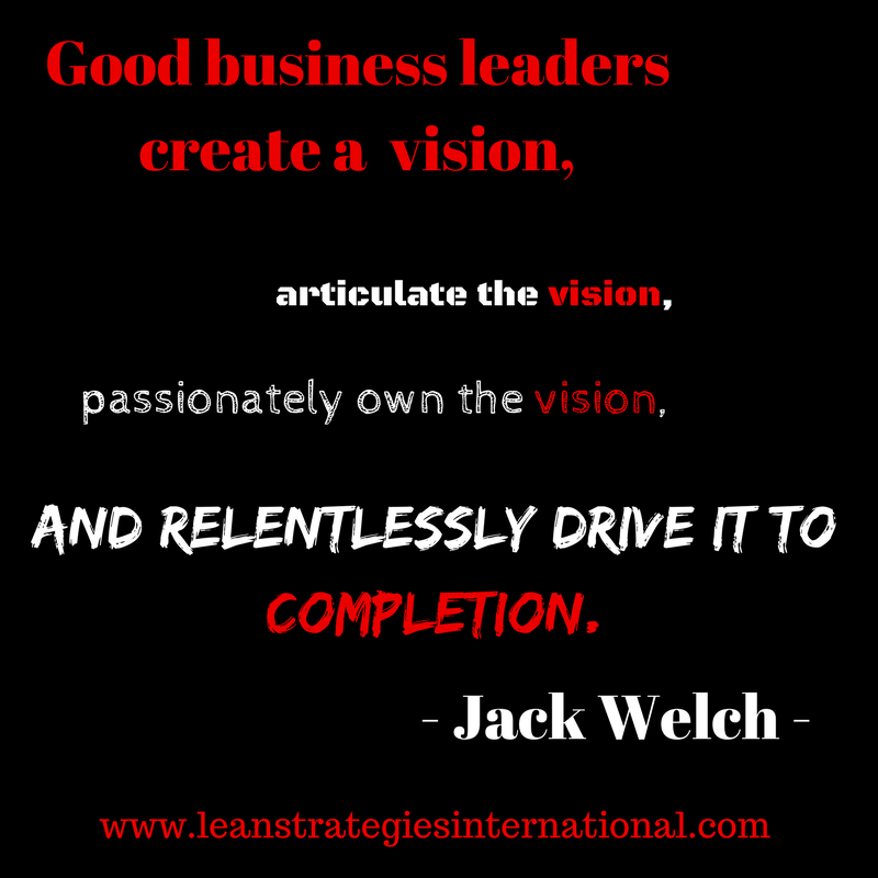 Great Business Quotes Vision: Lean Strategies International